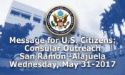 Message for U.S. Citizens: Consular Outreach in San Ramon (Alajuela), Wednesday, May 31